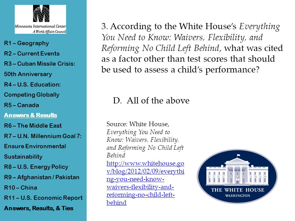 3. According to the White House's Everything You Need to Know: Waivers, Flexibility, and Reforming No Child Left Behind, what was cited as a factor ot