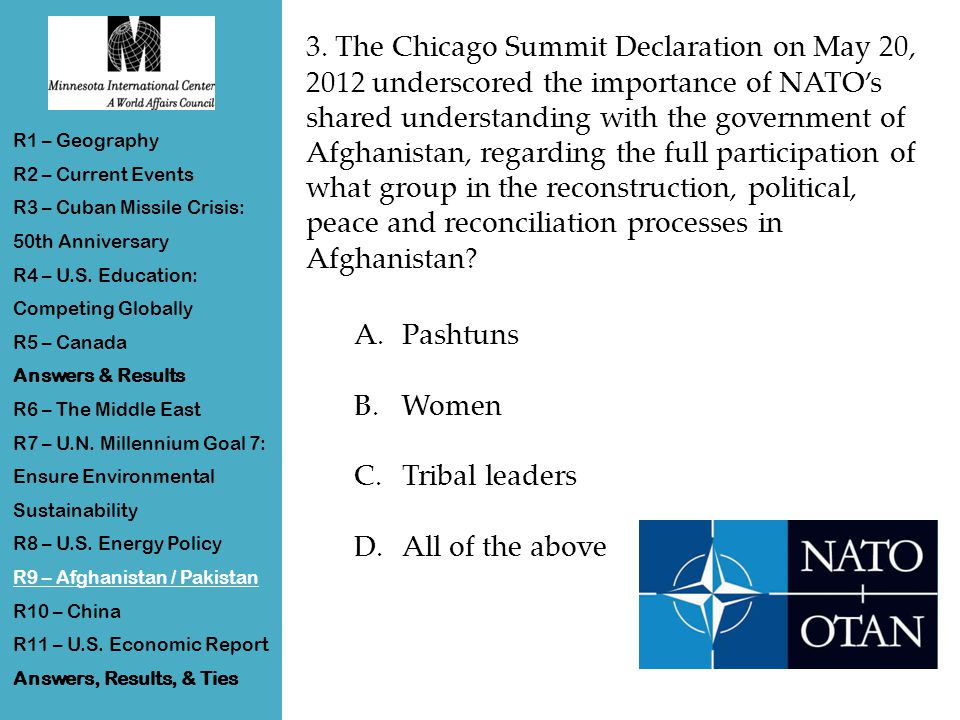3. The Chicago Summit Declaration on May 20, 2012 underscored the importance of NATO's shared understanding with the government of Afghanistan, regard