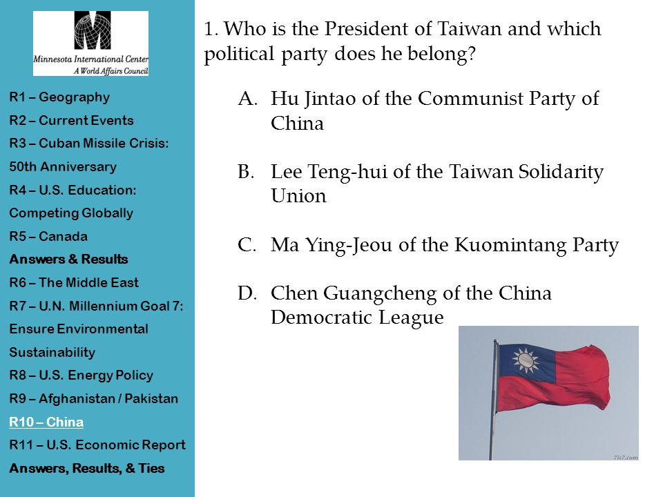 1. Who is the President of Taiwan and which political party does he belong.