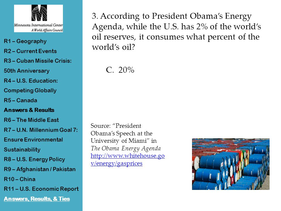 3. According to President Obama's Energy Agenda, while the U.S.