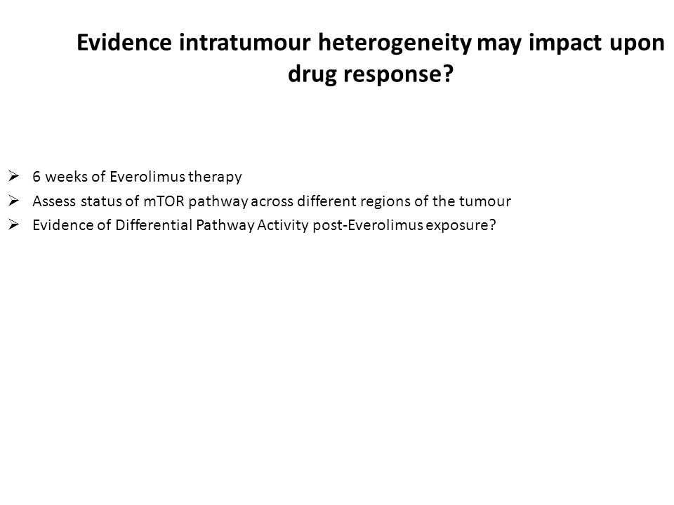 Evidence intratumour heterogeneity may impact upon drug response.