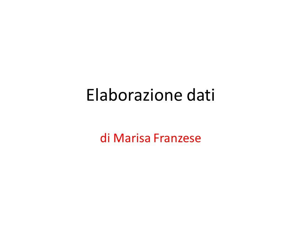 Elaborazione dati di Marisa Franzese