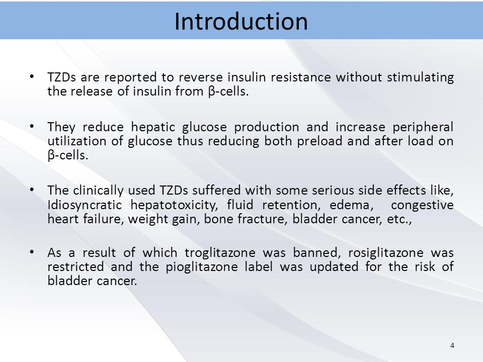 TZDs are reported to reverse insulin resistance without stimulating the release of insulin from β-cells.