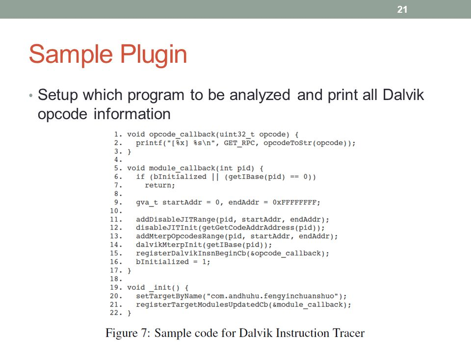 Sample Plugin Setup which program to be analyzed and print all Dalvik opcode information 21