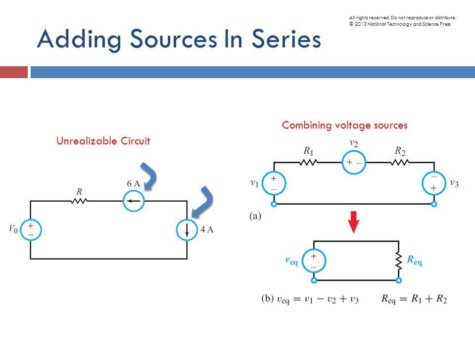 Adding Sources In Series Unrealizable Circuit Combining voltage sources All rights reserved.