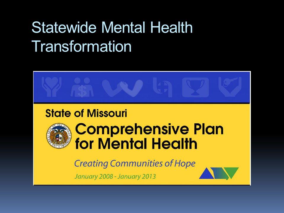 Statewide Mental Health Transformation