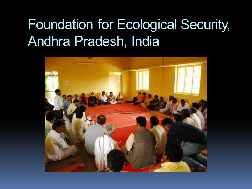 Foundation for Ecological Security, Andhra Pradesh, India