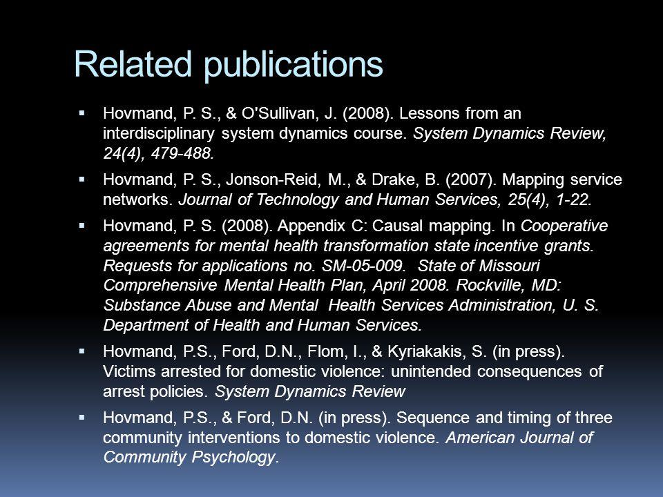 Related publications  Hovmand, P. S., & O Sullivan, J.