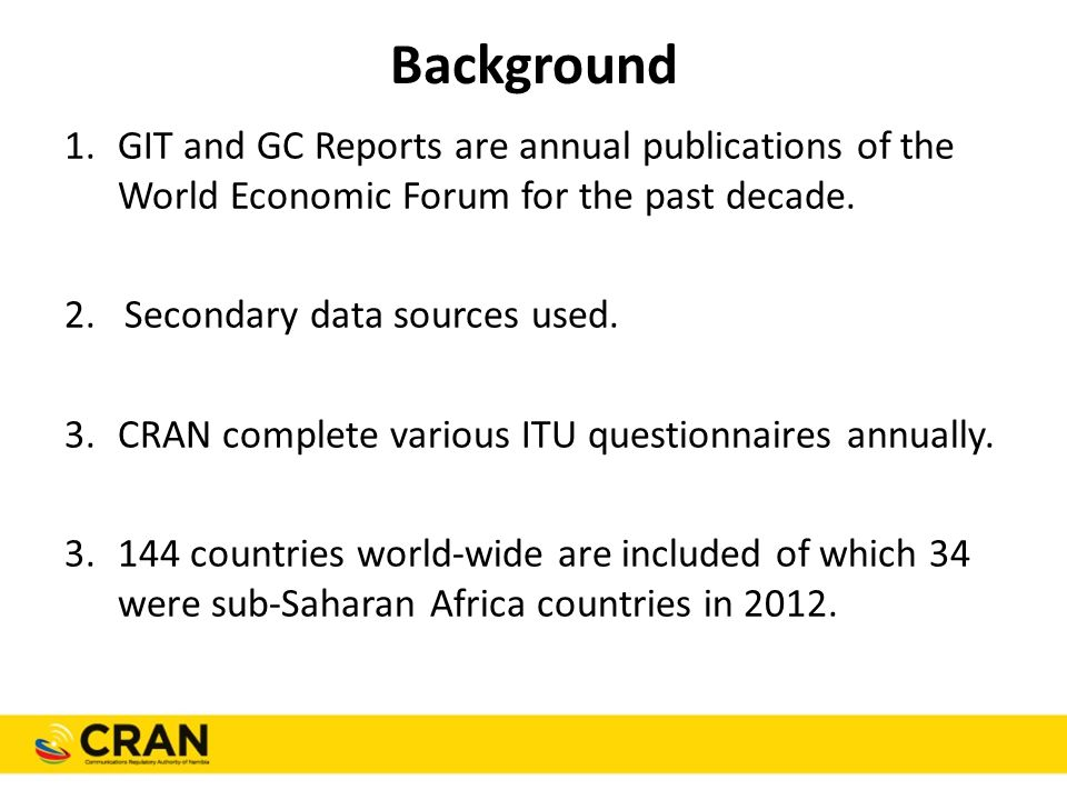 Background 1.GIT and GC Reports are annual publications of the World Economic Forum for the past decade.