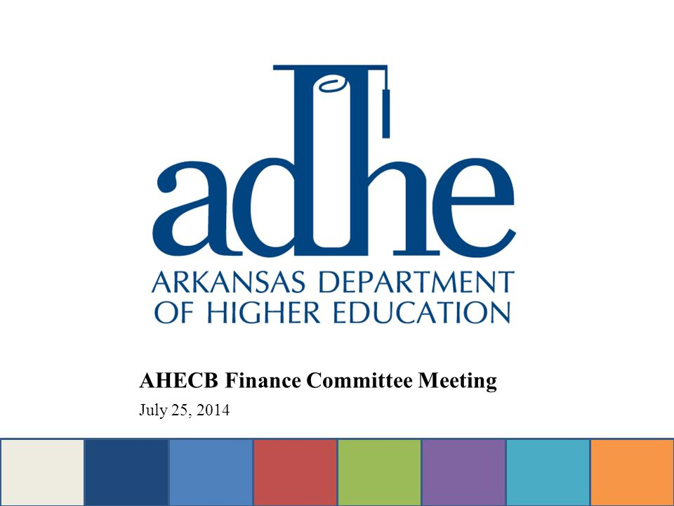 AHECB Finance Committee Meeting July 25, 2014