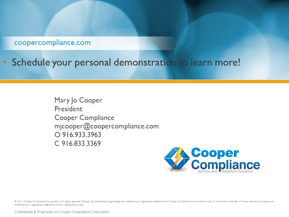 © 2013 Cooper Compliance Corporation. All rights reserved.