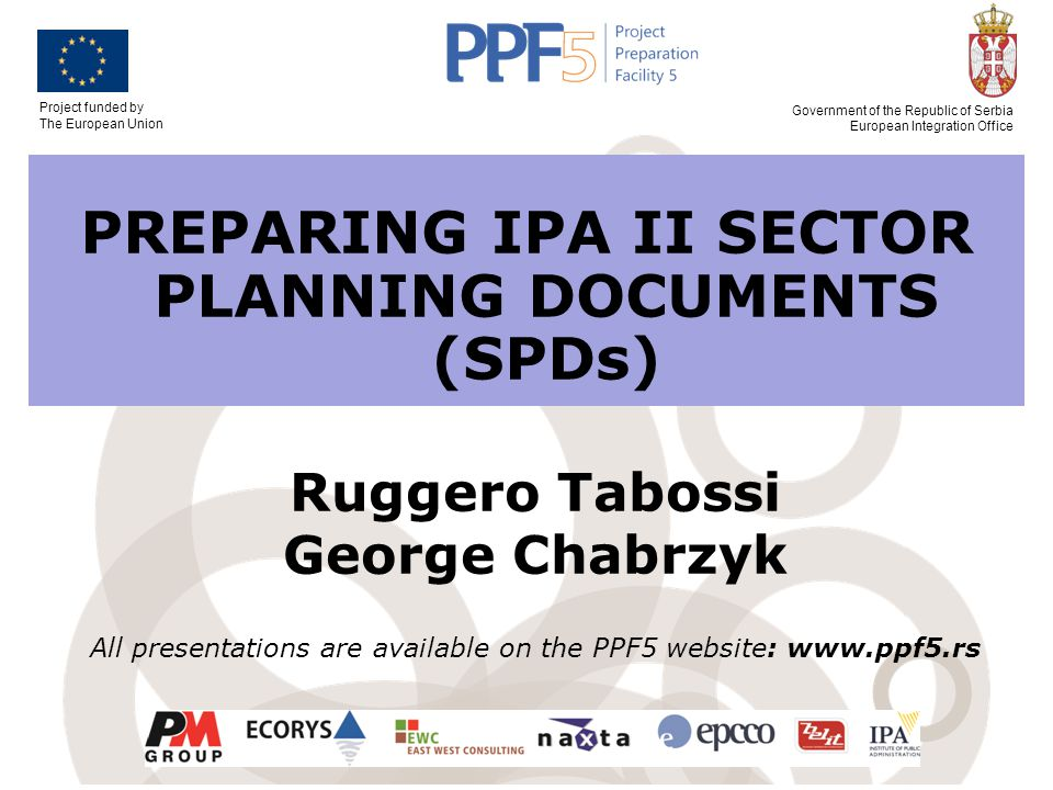 Project funded by The European Union Government of the Republic of Serbia European Integration Office Implementing Actions: PRAG Contracts and/or Budget Support