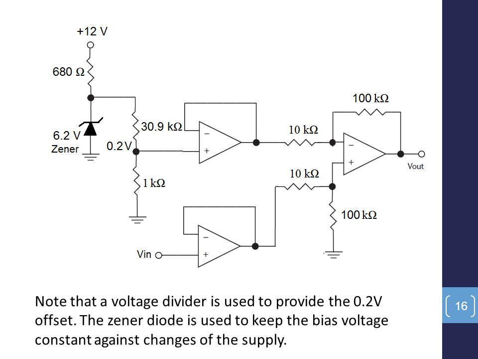 Note that a voltage divider is used to provide the 0.2V offset. The zener diode is used to keep the bias voltage constant against changes of the suppl