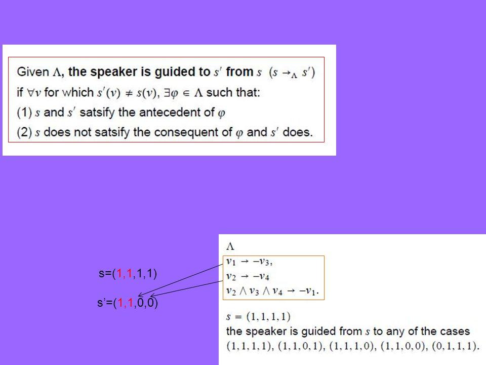 s=(1,1,1,1) s'=(1,1,0,0)