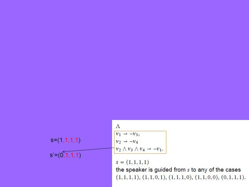 s=(1,1,1,1) s'=(0,1,1,1)