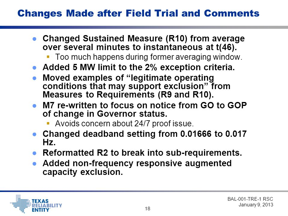 18 Changes Made after Field Trial and Comments ●Changed Sustained Measure (R10) from average over several minutes to instantaneous at t(46).
