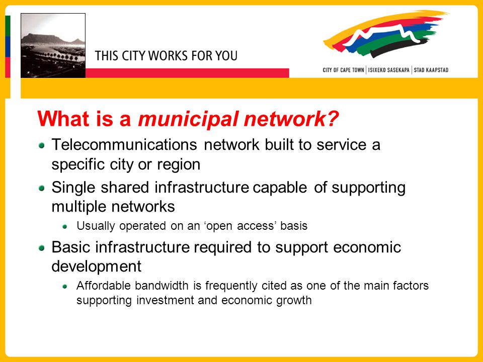 Cape Town Broadband Infrastructure Project Leon Van Wyk leon.vanwyk@capetown.gov.za