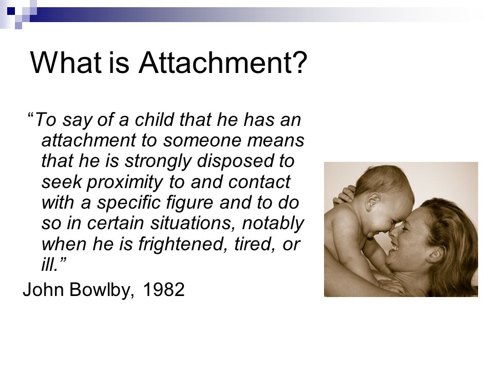 What is Attachment.