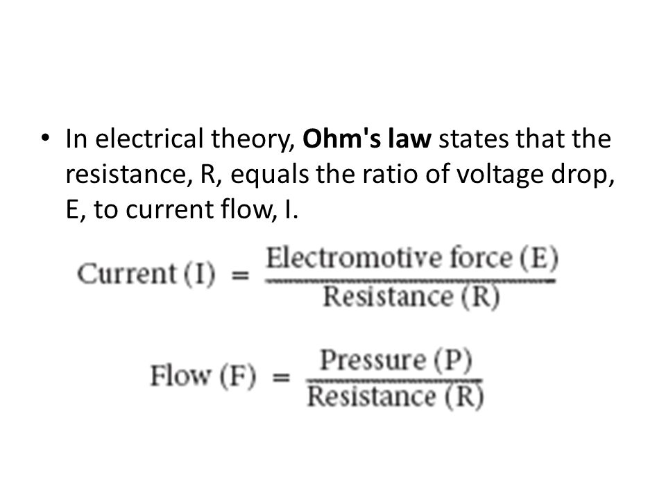 In electrical theory, Ohm's law states that the resistance, R, equals the ratio of voltage drop, E, to current flow, I.