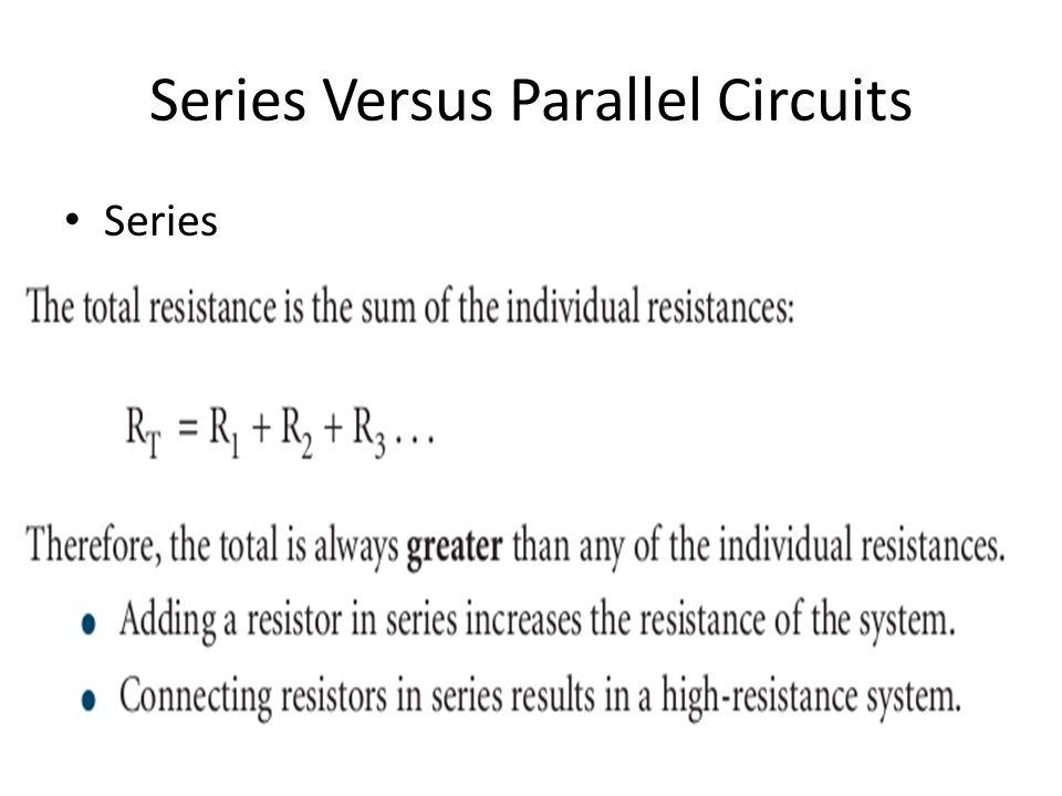 Series Versus Parallel Circuits Series