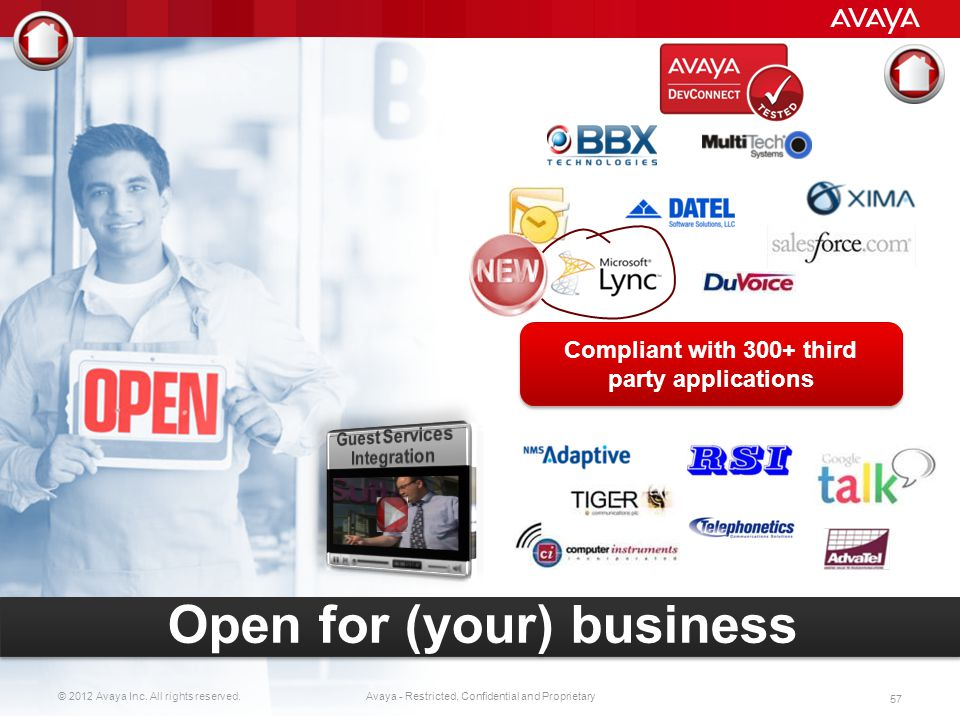 © 2012 Avaya Inc. All rights reserved. 56 Avaya - Restricted, Confidential and Proprietary Exclusive Access Simple Search Web Ticket Status Live Agent