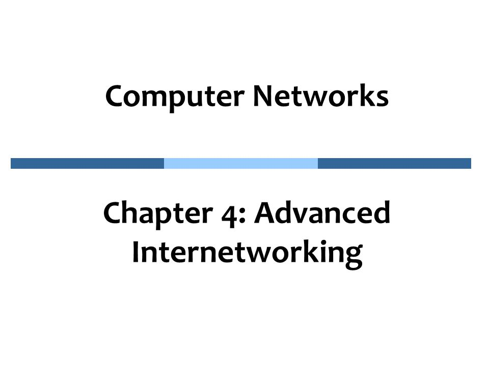 CN_4.12 The Global Internet A simple multi-provider Internet Stub AS Multihomed AS Transit AS