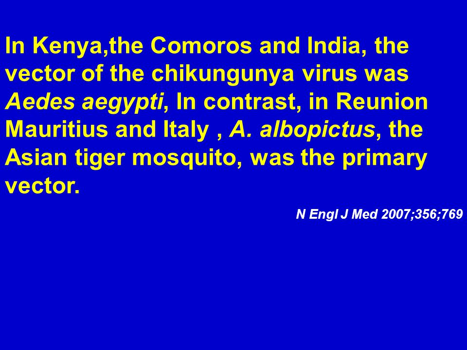 Other factors that might have contributed to epidemics of chikungunya fever (2004–07) 1.East Africa drought.