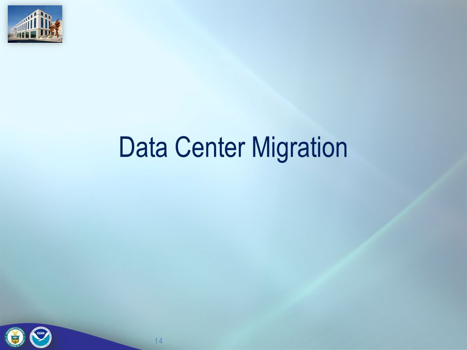 Data Center Migration 14