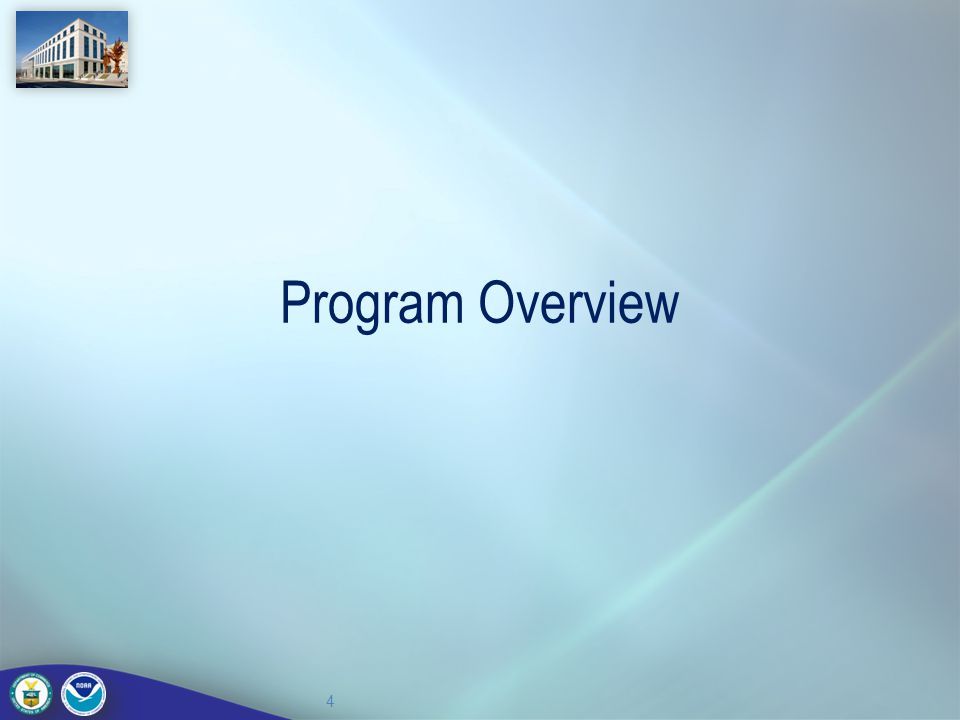 Program Overview 4