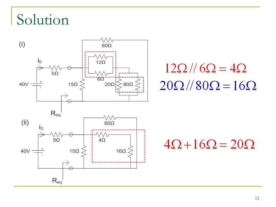 11 Solution (i) (ii)