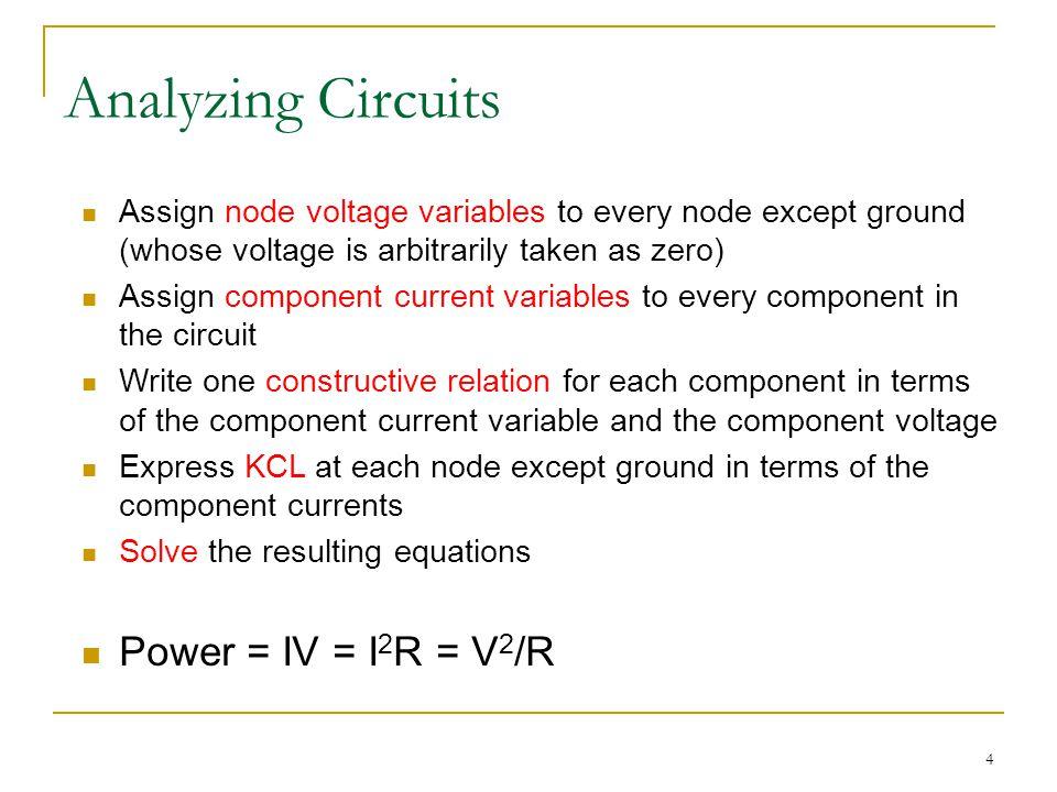 15 Solution Apply: 1) V = IR 2) KCL Step 3: Consider node 1