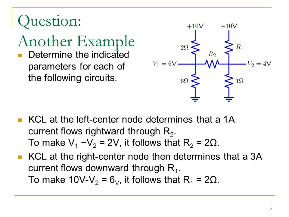 7 Question: Another Example If V AB = 4V, determine R1, R2, R3 and R4.