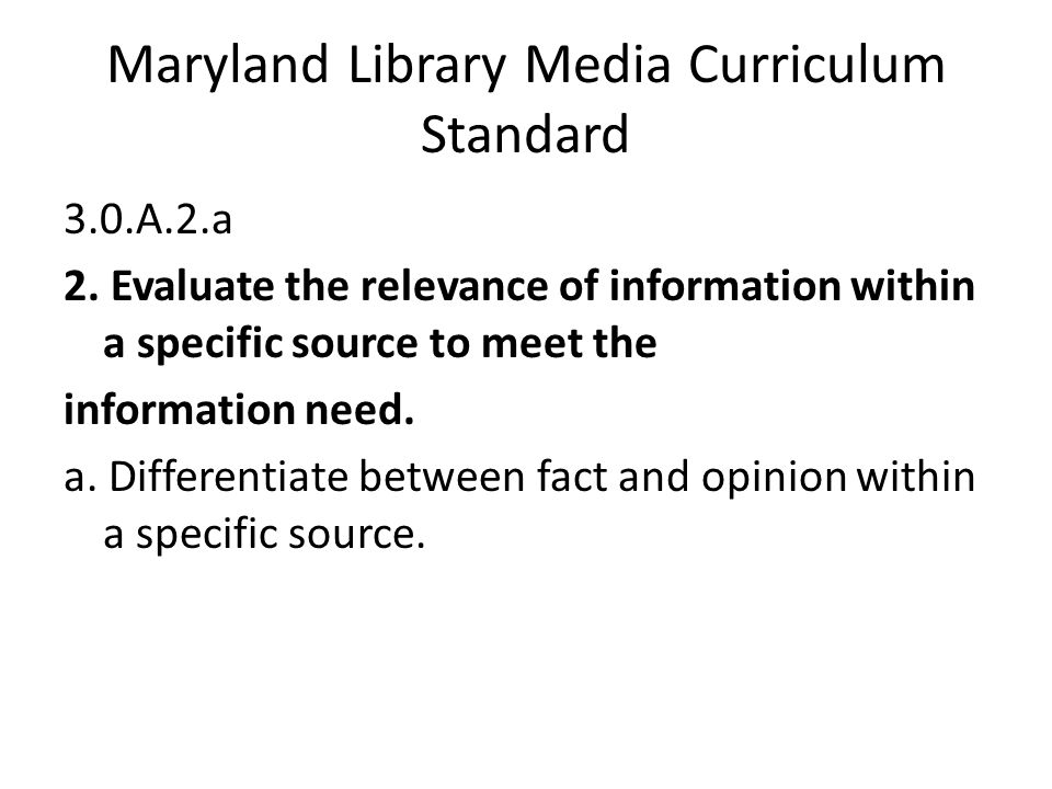 Maryland Library Media Curriculum Standard 3.0.A.2.a 2.