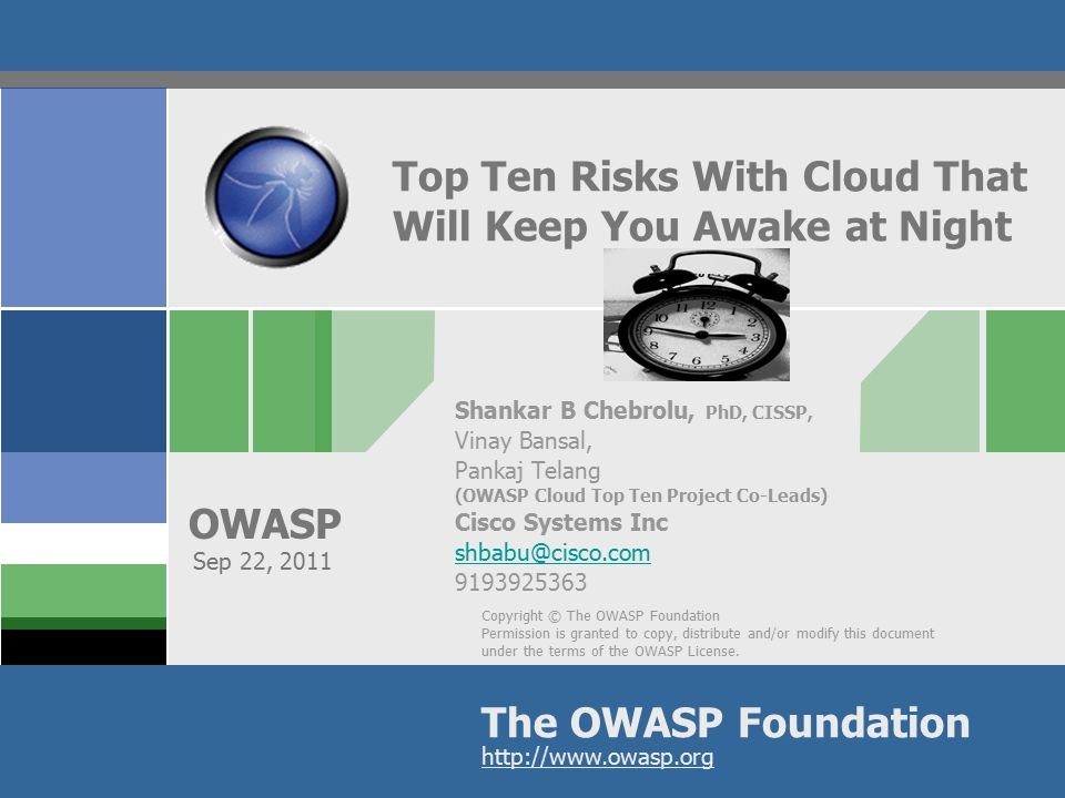 OWASP 12 R1: Risk: Accountability & Data Application Web/App/DB server Computing Network Storage In traditional data center, the owning organization is accountable for security at all layers Organization fully accountable for security at all layers In a cloud, who is accountable for security at these layers.