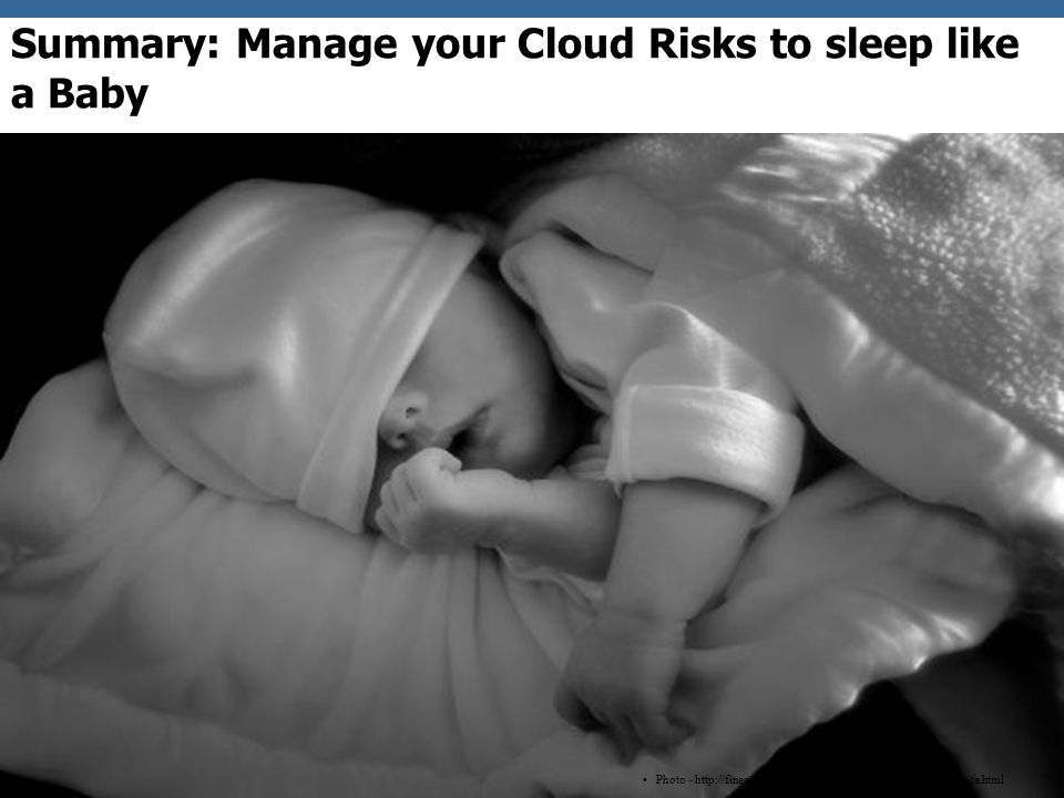 OWASP Summary: Manage your Cloud Risks to sleep like a Baby Photo - http://fineartamerica.com/featured/peaceful-sleep-ron-white.html