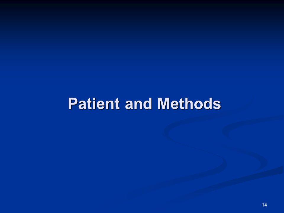 Patient and Methods 14