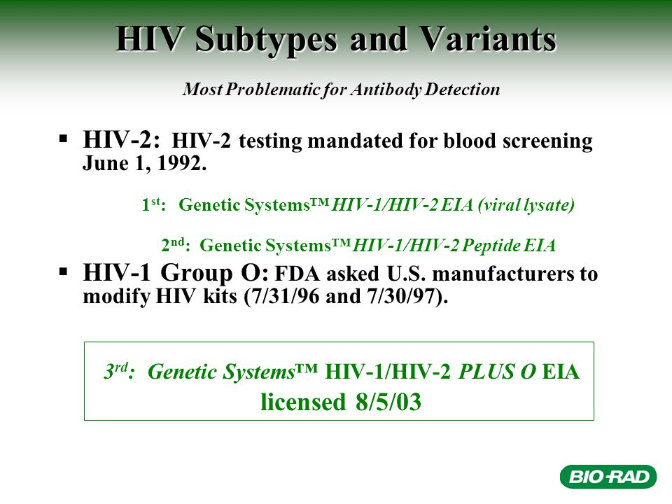 Performance Results: HIV-1 Group O Sensitivity Results Obtained from Known Positive HIV-1 Group O Samples with Genetic Systems™ HIV-1/HIV-2 PLUS O EIA Number TestedInitially ReactiveRepeatedly Reactive 77*77 (100.00%) 76** (100.00%) *Known HIV-1 Group O samples were obtained from individuals living in Cameroon (N=70), the United States (N=2), Spain (N=2) and France (N=3).