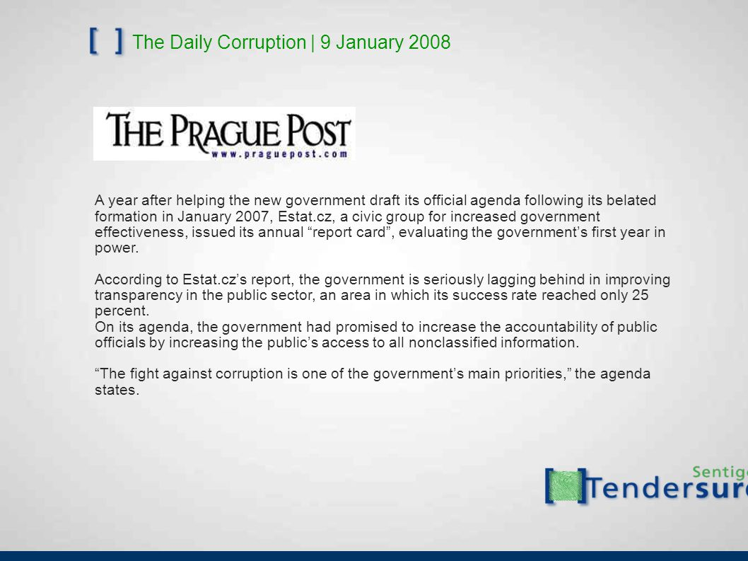 The Daily Corruption | 9 January 2008 A year after helping the new government draft its official agenda following its belated formation in January 200