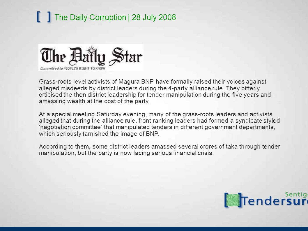 The Daily Corruption | 28 July 2008 Grass-roots level activists of Magura BNP have formally raised their voices against alleged misdeeds by district l
