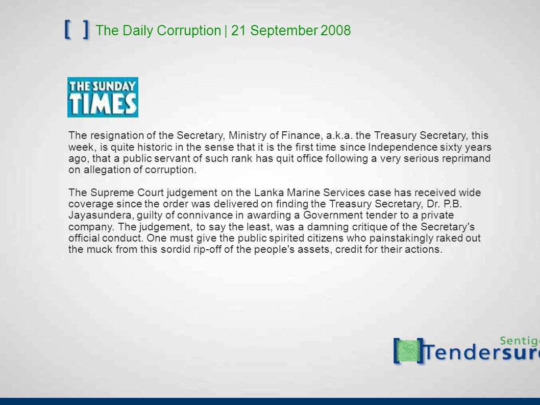 The Daily Corruption | 21 September 2008 The resignation of the Secretary, Ministry of Finance, a.k.a.