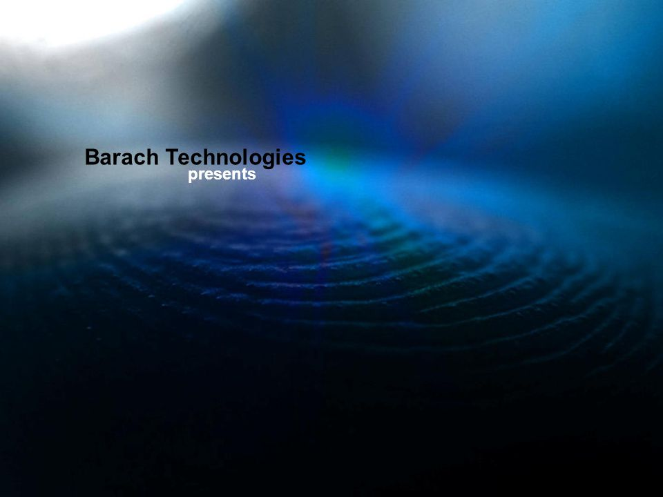 Barach Technologies presents