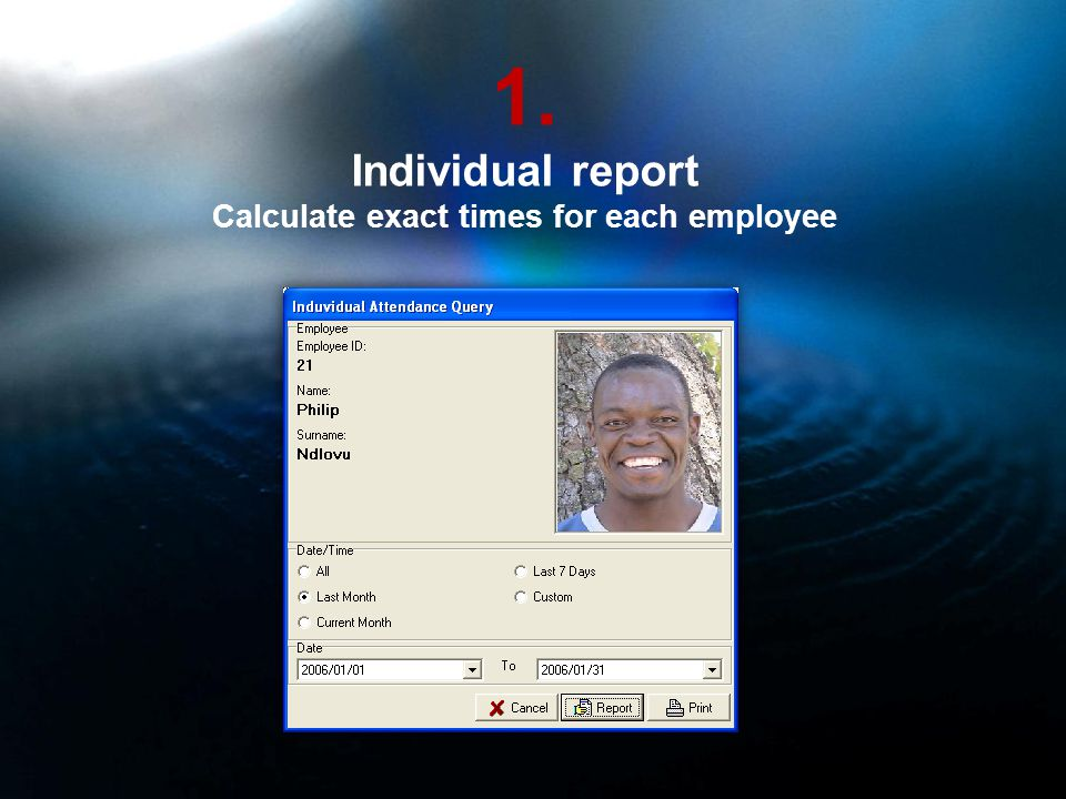 1. Individual report Calculate exact times for each employee