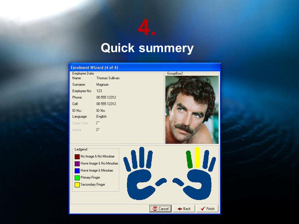 4. Quick summery