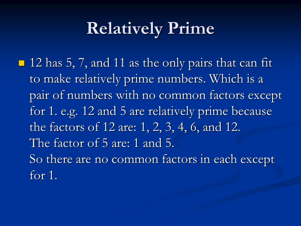 Factor tree/Prime Factorization/Factor string 12 = 2 x 2 x 3. 12 = 2 x 2 x 3. 6 2 232 The Factor string is the smallest available and longest equation