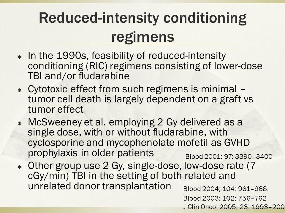 Reduced-intensity conditioning regimens  Kahl et al.