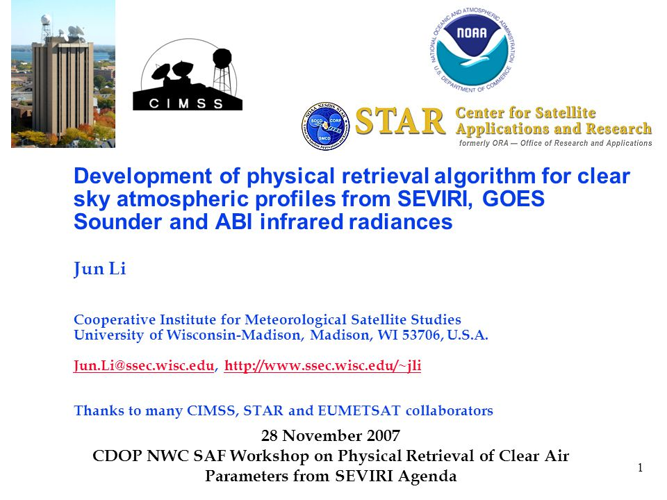 2 Outline  Introduction to GOES Sounder and ABI IR bands  Algorithm development  Results and validation  Applications