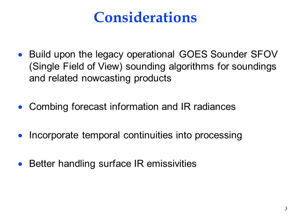 64 GOES Sounder/ABI Profile Related Legacy Products Operational Use within NWS Layer & Total Precipitable WaterAssimilation into NCEP operational regional & global NWP models; display and animation within NWS AWIPS for use by forecasters at NWS WFOs & National Centers in forecasting precipitation and severe weather Surface skin temperatureImage display and animation within NWS AWIPS for use by forecasters at NWS WFOs Profiles of temp & moistureSkew-T diagram display within NWS AWIPS for use by forecasters at NWS WFOs in forecasting precipitation and severe weather Atmospheric stability indicesImage display and animation within NWS AWIPS for use by forecasters at NWS WFOs in forecasting precipitation and severe weather Legacy products and operational applications