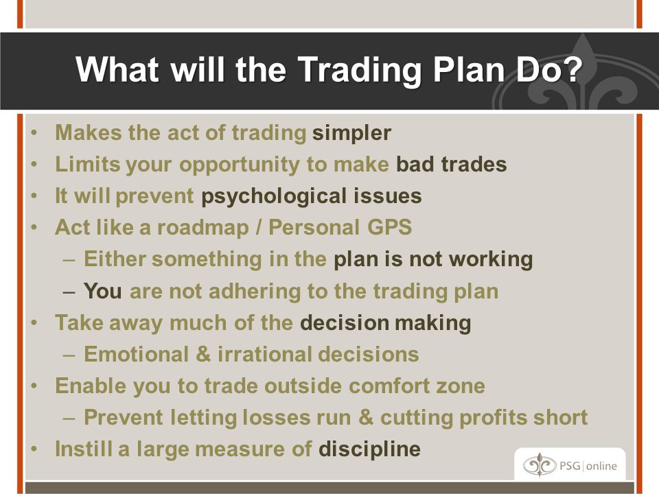 What will the Trading Plan Do.