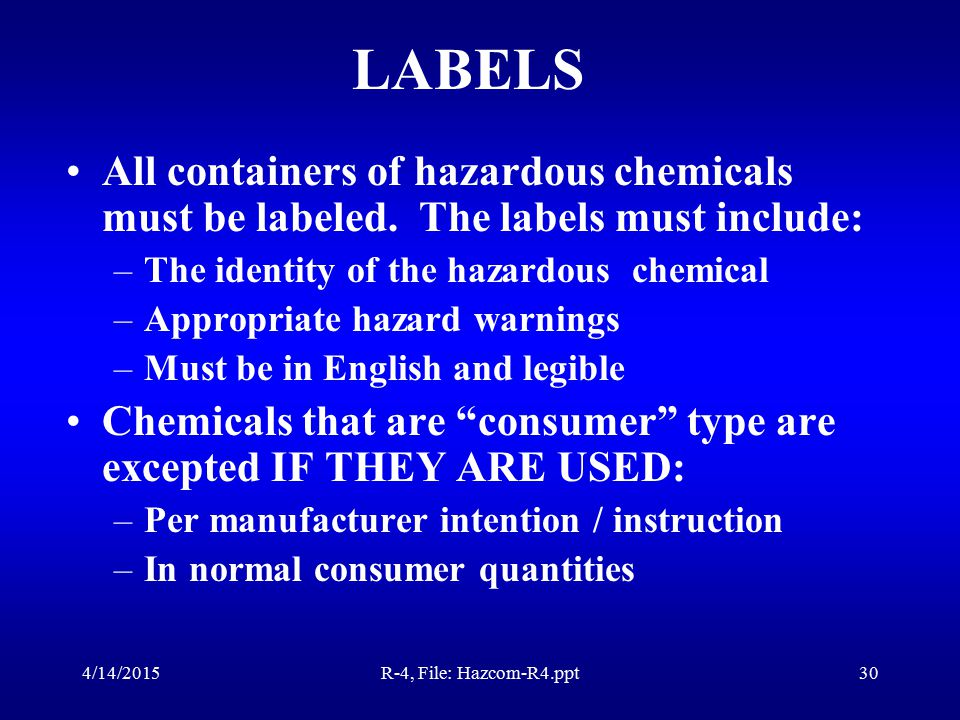 Containers Must Be APPROVED for the Storage of Hazardous Chemicals.