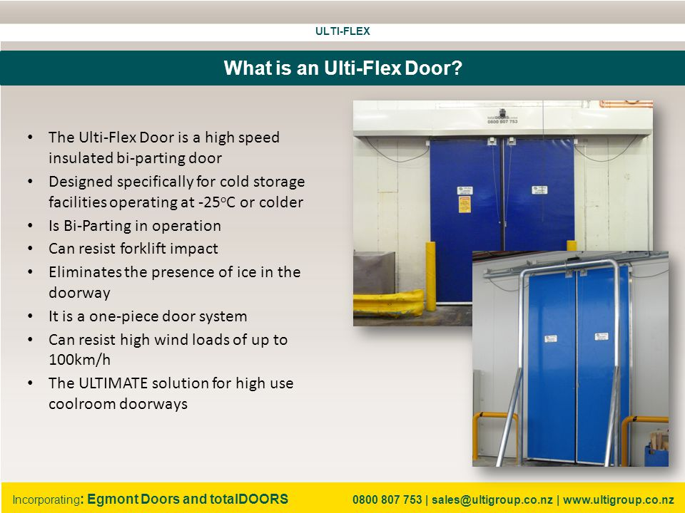 ULTI-FLEX Incorporating : Egmont Doors and totalDOORS 0800 807 753 | sales@ultigroup.co.nz | www.ultigroup.co.nz How fast is High Speed.